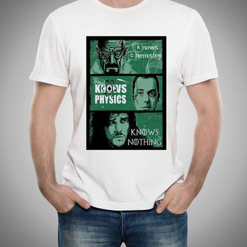 Game Of Thrones:Big Bang Theory vs Breaking Bad Knows vs Chemistry Physics,Nothing, Walter ,Funny ,Tee Shirt  men Size S,M,L,XL.,XXL