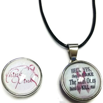 Heck Yes They Are Fake Think Pink Ribbon Breast Cancer Awareness Support Cure Pendant Necklace  W/2 18MM - 20MM Snap Charms