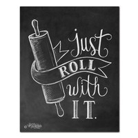 Just Roll With It - Print