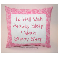 Funny Cross Stitch Pillow, Pink Pillow, Skinny Quote