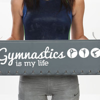 Gymnastic Medal Holder - medal hanger - medals for gymnast gymnastics medal rack  - Gymnastics is My Life