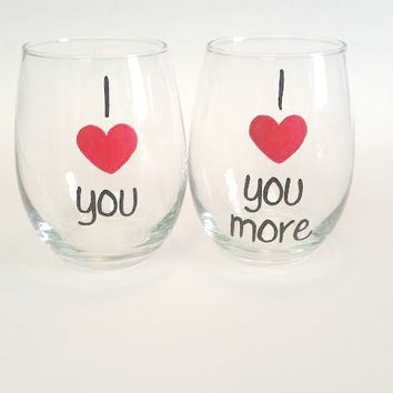 I Love You More hand-painted stemless wine glass set