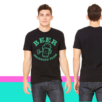 Beer drinking team - St. Patricks Day T-shirt