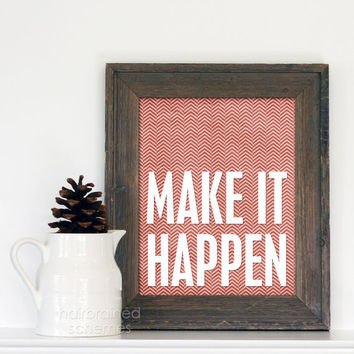 Make it Happen Art PosterTypography Print - Red Cream Chevron Kraft Ivory Tribal Inspirational Typographic Print