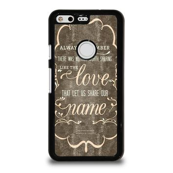 THE AVETT BROTHERS QUOTES Google Pixel Case Cover