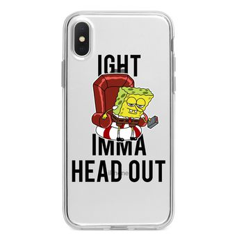 IMMA HEAD OUT CUSTOM IPHONE CASE