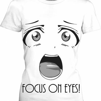 Hey, my eyes are up here! Kinky adult tee shirt design, focus on eyes! Hentai style