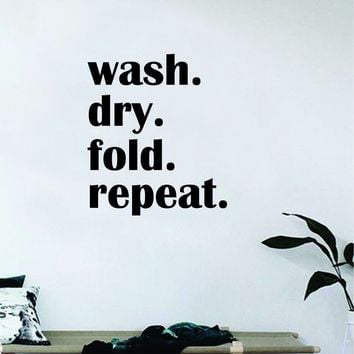 Wash Dry Fold Repeat Decal Sticker Bedroom Living Room Wall Vinyl Art Home Decor Quote Family Laundry Clothes