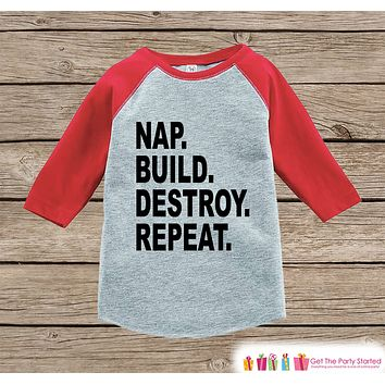 Funny Kids Shirt - Nap Build Destroy Repeat - Engineer Funny Onepiece or T-shirt - Builder Shirt - Boys or Girls Red Raglan - Gift Idea