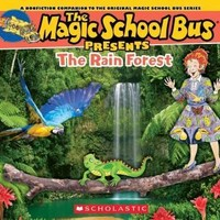 The Rainforest (Magic School Bus Presents): The Rainforest: A Nonfiction Companion to the Original Magic School Bus Series (Magic School Bus Presents)
