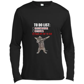 to do list teach my cat to dab  Long Sleeve Moisture Absorbing Shirt
