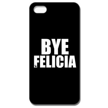 Bye Felicia IPhone 5C Case
