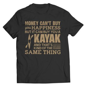 Money Can't Buy Your Happiness But It Can Buy You A Kayak