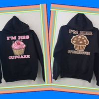 Couples - Pullover Hoodies - I'm His Cupcake / I'm Her Studmuffin