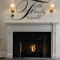 "Faith Family Friends Decal-Living room -Kitchen - Bedroom - Picture Wall-Photo Wall- Elegant Script -  22""H x 36""W"