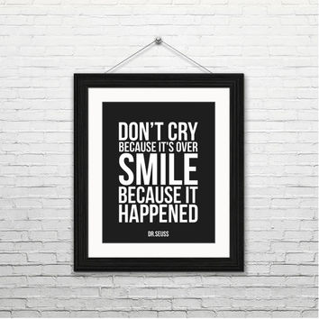 Smile because it happened - Dr. Seuss, 8x10 digital download, typography print, motivational quotes inspirational instant download printable