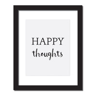 Inspirational quote print 'Happy thoughts'