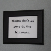"Finished & Framed ""Please don't do coke in the bathroom"" Cross Stitch - Made to Order!"