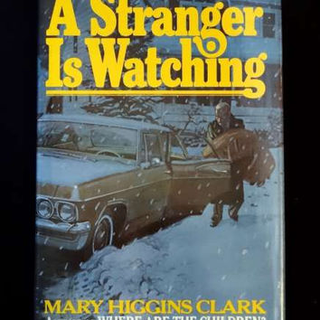 A Stranger is Watching by Mary Higgins Clark (1977 HC)