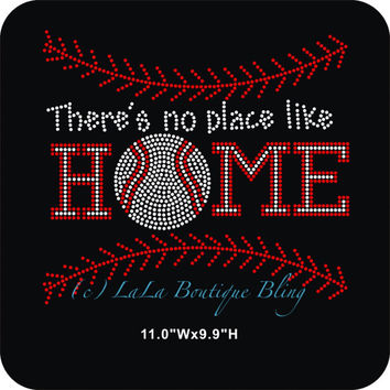There's no place like home baseball, Rhinestone Hot Fix Iron on Bling Transfer - DIY hotfix design appliqué for shirts,red, mom,fan