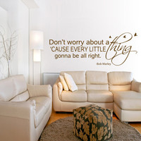 Bob Marley Art Wall Decal Quote Every little thing is gonna be alright