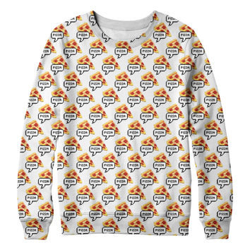 I am Pizza Sweatshirt