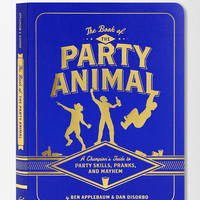 Urban Outfitters - The Book of the Party Animal By Ben Applebaum & Dan DiSorbo