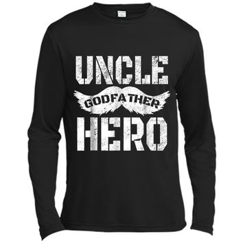 Uncle Godfather Hero  Great Gift for the family Long Sleeve Moisture Absorbing Shirt