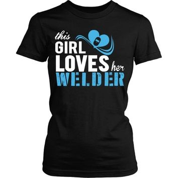 This Girl Loves Her Welder