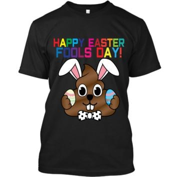 Happy Easter Fools Day Poop Emoji T-Shirt for Easter Gift Custom Ultra Cotton