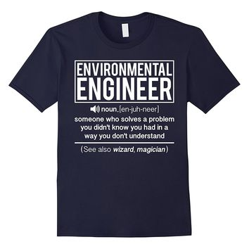 Definition Of Environmental Engineer Solves Problem T-shirt