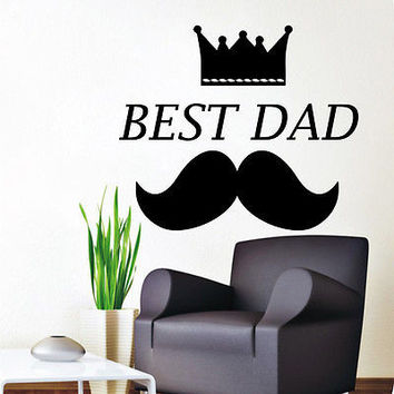 Wall Decal Quotes Best Dad Crown Mustache Art Decals Home Decor Sticker  MR800