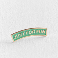 WKNDRS Just For Fun Pin | Urban Outfitters