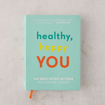Healthy Happy You By Nora Rosendahl, Nelli Lahteenmaki & Aleksi Hoffman | Urban Outfitters