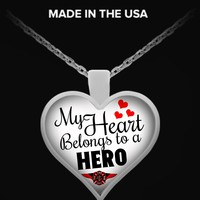 My Heart Belongs To A Firefighter Hero Necklace