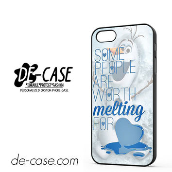 Some People Are Worth Melting For Olaf Funny Quote DEAL-9814 Apple Phonecase Cover For Iphone 5 / Iphone 5S