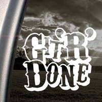 Git R Done Decal Truck Bumper Window Vinyl Sticker