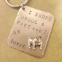 Hand stamped English bulldog keyring. I snore by InspiredByBronx