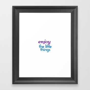 ENJOY THE LITTLE THINGS Framed Art Print by Love from Sophie