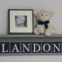 "Nautical Sailboat Nursery Decor Sign 30"" Gray Shelf - 8 Wood Wall Letters Painted Navy Blue - LANDON (sailboat)"