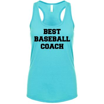 Best Baseball Coach  Women's Tank