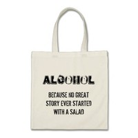 Funny quote alcohol joke tote bag