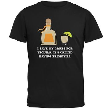 I Have Tequila Priorities Black Adult T-Shirt