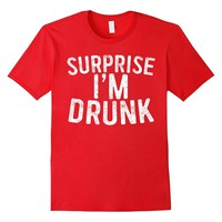 Surprise I'm Drunk T-Shirt Drinking Fourth Of July Gift