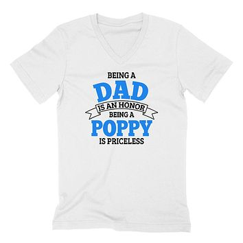 Being a dad is an honor being a poppy is priceless grandpa grandfather to be gifts for him pregnancy announcement Father's day  V Neck T Shirt