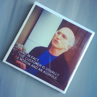 Curb Your Enthusiasm TV Show Quote Ceramic Tile Drink Coaster; Funny I Hate My Job Gift; Coffee Lover Gift; Home Decor; Customer Service