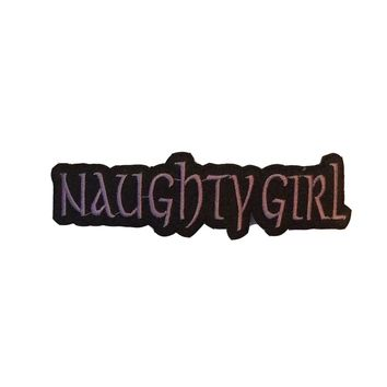 Naughtly Girl Embroidered Iron On Patch