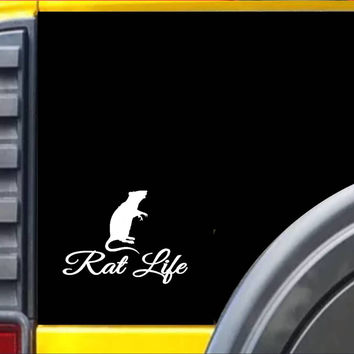 Rat Life Decal Sticker *I278*