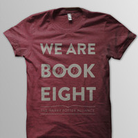 We Are Book Eight Shirt