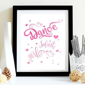 Dance Typography Print - Pink Digital Print - Girls Room Art - Instant Download - Digital Print - Room Decor - Downloadable Print - Wall Art